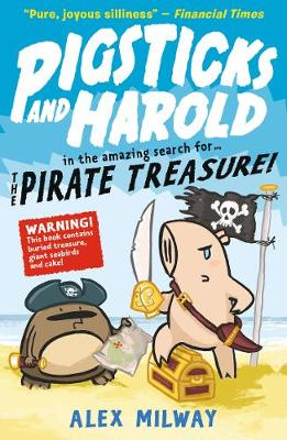 Pigsticks and Harold and the Pirate Treasure - Pigsticks and Harold (Paperback)