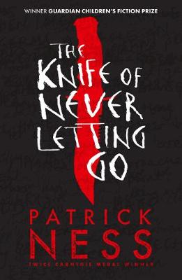 The Knife of Never Letting Go - Chaos Walking (Paperback)