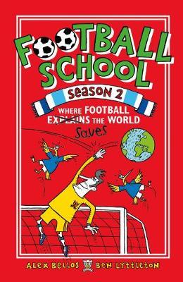 Football School Season 2: Where Football Explains the World (Paperback)