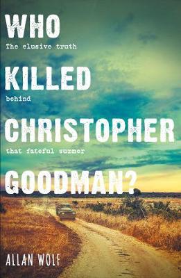 Who Killed Christopher Goodman?: Based on a True Crime (Paperback)