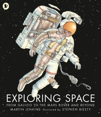 Exploring Space: From Galileo to the Mars Rover and Beyond (Paperback)