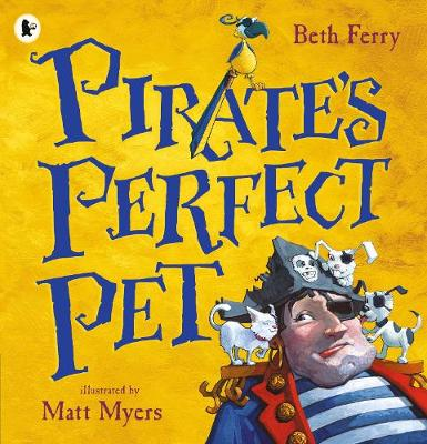 Pirate's Perfect Pet (Paperback)