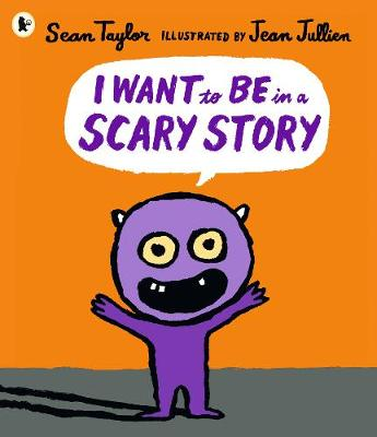 I Want to Be in a Scary Story (Paperback)
