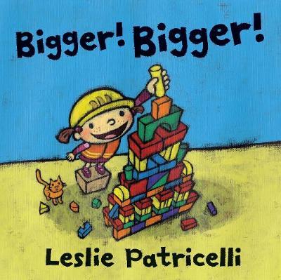 Bigger! Bigger! (Paperback)