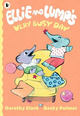 Ellie and Lump's Very Busy Day (Paperback)