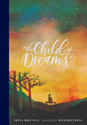 The Child of Dreams (Hardback)
