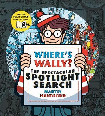 Where's Wally? The Spectacular Spotlight Search - Where's Wally? (Hardback)