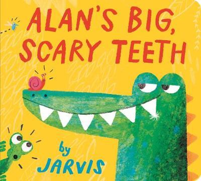 Alan's Big, Scary Teeth (Board book)