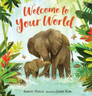 Welcome to Your World (Hardback)