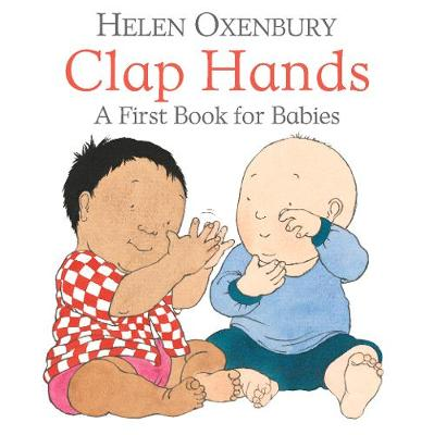 Clap Hands: A First Book for Babies (Board book)