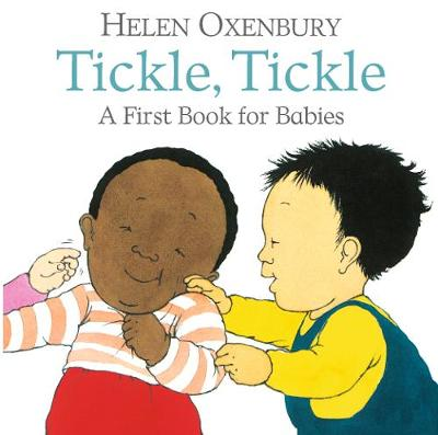 Tickle, Tickle: A First Book for Babies (Board book)