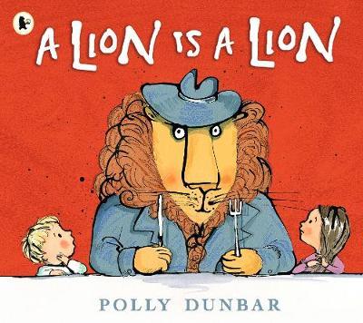 A Lion Is a Lion (Paperback)