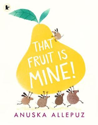 That Fruit Is Mine! (Paperback)