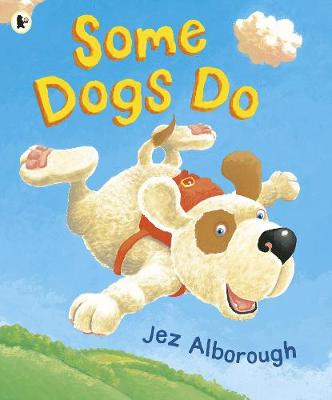 Some Dogs Do (Paperback)