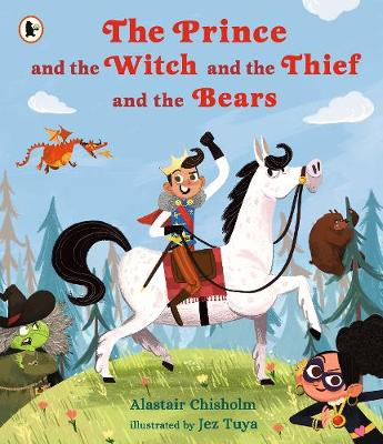 The Prince and the Witch and the Thief and the Bears (Paperback)