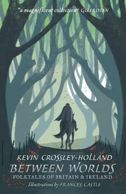 Between Worlds: Folktales of Britain & Ireland (Paperback)