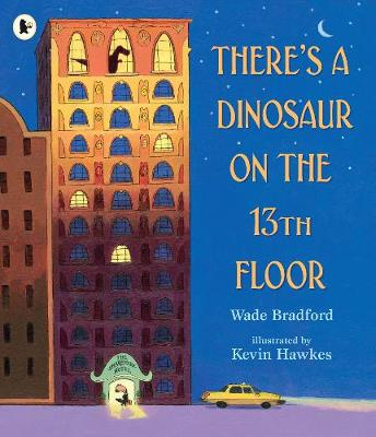 There's a Dinosaur on the 13th Floor (Paperback)