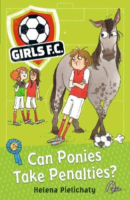 Girls FC 2: Can Ponies Take Penalties? - Girls FC (Paperback)