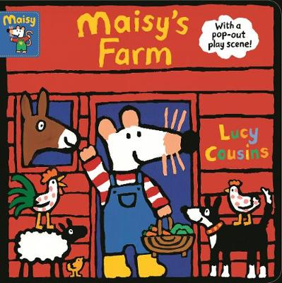 Maisy's Farm: With a pop-out play scene (Board book)
