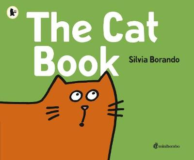 The Cat Book: a minibombo book (Paperback)