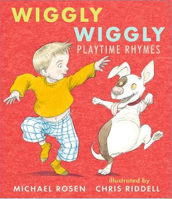 Wiggly Wiggly: Playtime Rhymes (Board book)