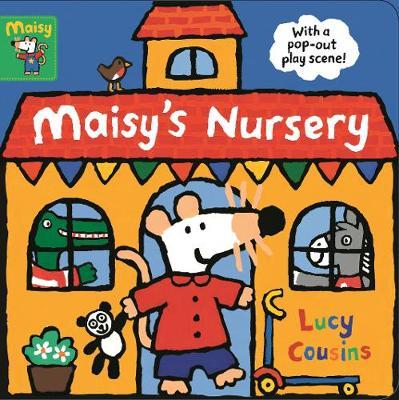 Maisy's Nursery: With a pop-out play scene (Board book)