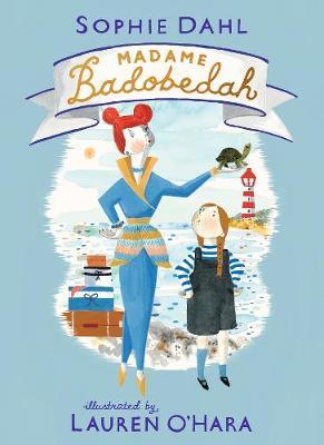 Madame Badobedah (Hardback)