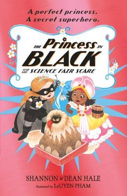 The Princess in Black and the Science Fair Scare - Princess in Black (Paperback)