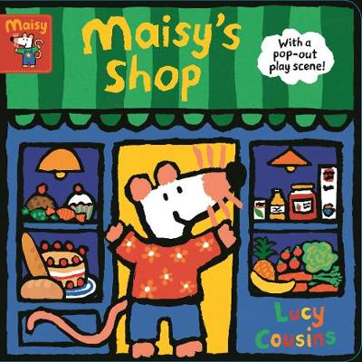 Maisy's Shop: With a pop-out play scene! (Board book)