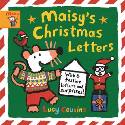 Maisy's Christmas Letters: With 6 festive letters and surprises! (Hardback)