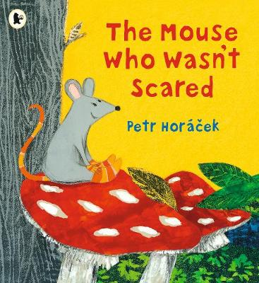 The Mouse Who Wasn't Scared (Paperback)