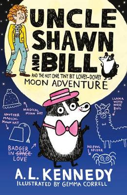 Uncle Shawn and Bill and the Not One Tiny Bit Lovey-Dovey Moon Adventure - Uncle Shawn (Hardback)