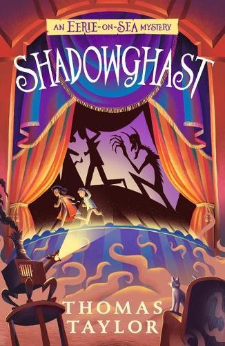 Shadowghast - The Legends of Eerie-on-Sea (Paperback)