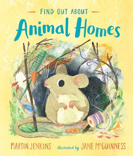 Find Out About ... Animal Homes - Find Out About ... (Hardback)