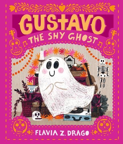Gustavo, the Shy Ghost (Hardback)