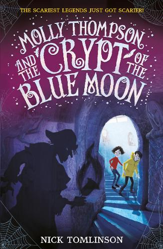 Molly Thompson and the Crypt of the Blue Moon (Paperback)