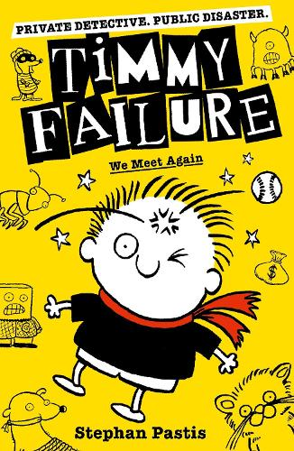 Timmy Failure: We Meet Again - Timmy Failure (Paperback)