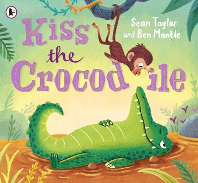 Kiss the Crocodile (Paperback)