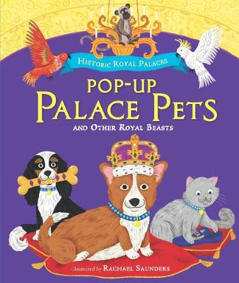 Pop-up Palace Pets: and Other Royal Beasts (Hardback)
