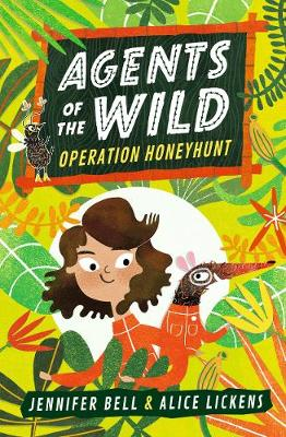 Agents of the Wild: Operation Honeyhunt - Agents of the Wild (Paperback)