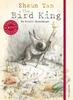 The Bird King: An Artist's Sketchbook (Hardback)