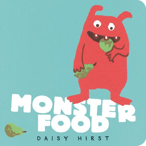 Monster Food - Daisy Hirst's Monster Books (Board book)