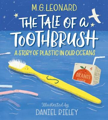 The Tale of a Toothbrush: A Story of Plastic in Our Oceans (Hardback)