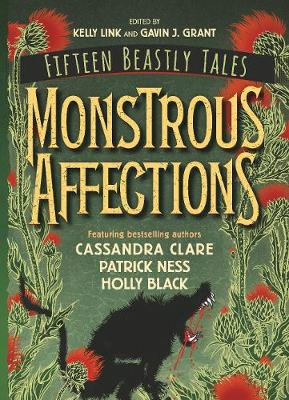 Monstrous Affections: An Anthology of Beastly Tales (Paperback)