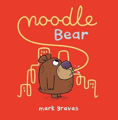 Noodle Bear (Hardback)