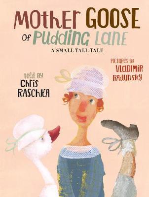 Mother Goose of Pudding Lane (Hardback)