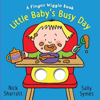 Little Baby's Busy Day: A Finger Wiggle Book (Board book)