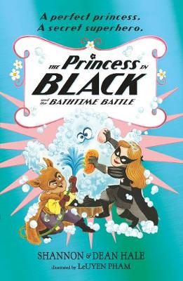 The Princess in Black and the Bathtime Battle - Princess in Black (Paperback)