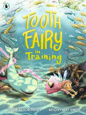 Tooth Fairy in Training (Paperback)