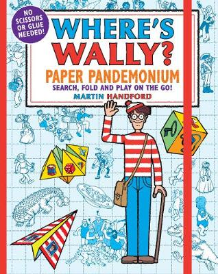 Where's Wally? Paper Pandemonium: Search, fold and play on the go! - Where's Wally? (Paperback)
